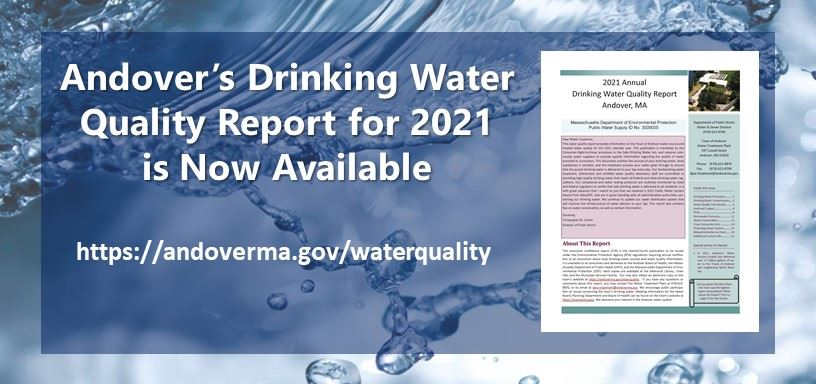 Andover's Drinking Water Quality Report for 2019 is now available. Click to view the report.